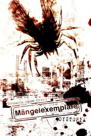 Constantin Dupien – Mängelexemplare Dystopia (Buchcover)