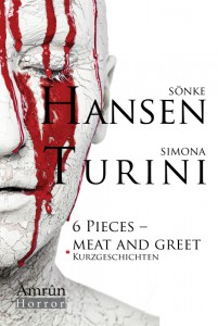 Sönke Hansen und Simona Turini - 6 Pieces - Meat and Greet Buchcover