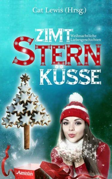 Cat Lewis (Hrsg.) - Zimtsternküsse Buchcover