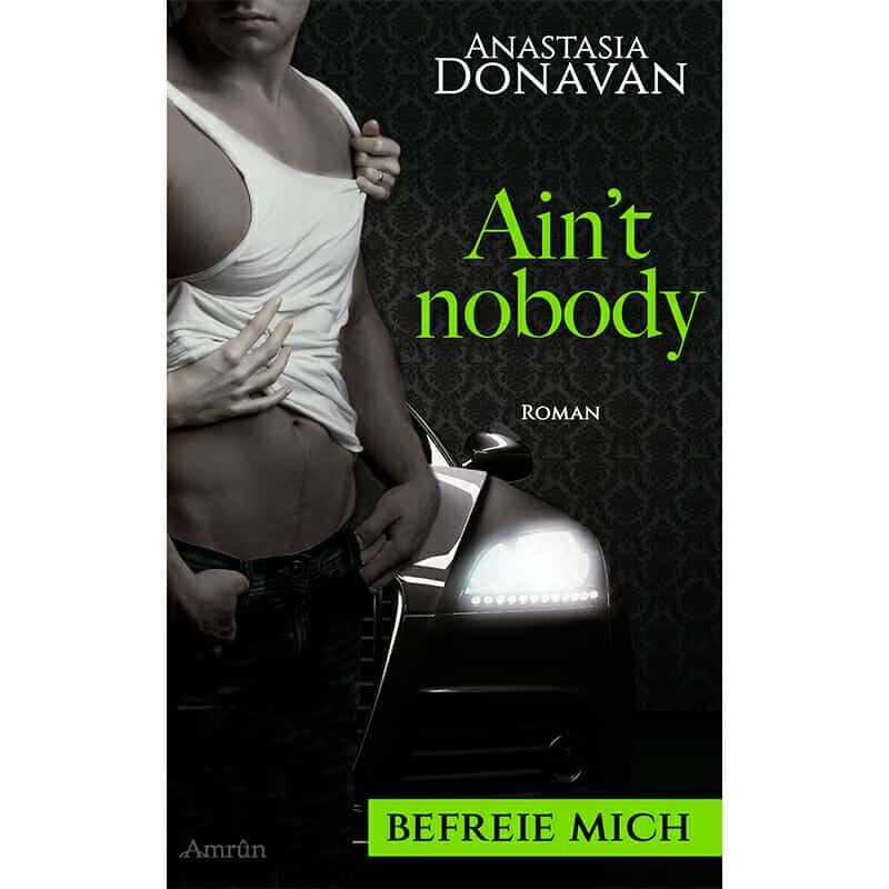 Ain't Nobody - Befreie mich