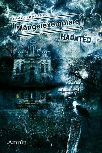 Constantin Dupien - Mängelexemplare: Haunted Buchcover