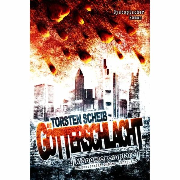 Götterschlacht - Ein Mängelexemplare-Roman