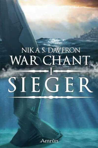 Nika S. Daveron – War Chant 1 – Sieger Buchcover