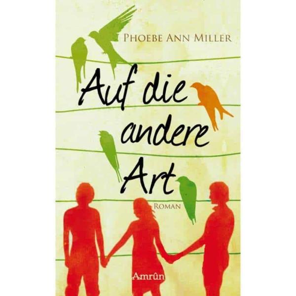 Phoebe Ann Miller  - Auf die andere Art